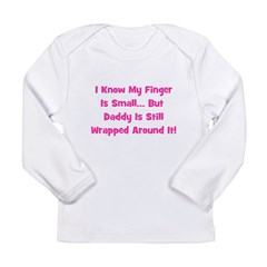 Daddy Wrapped Around Finger Long Sleeve Infant T-S