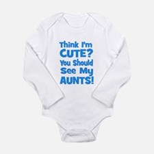 Think I'm Cute? AuntS (plural Long Sleeve Infant B