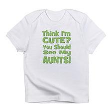 Think I'm Cute? AuntS! (PLURA Infant T-Shirt