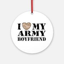 I Love My Army Boyfriend Ornament (Round)