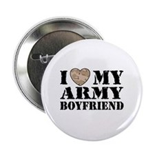 "I Love My Army Boyfriend 2.25"" Button"
