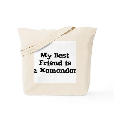My Best Friend is a Komondor Tote Bag