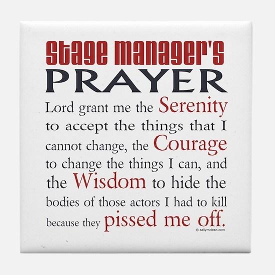 Stage Manager's Prayer Tile Coaster