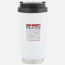 Stage Manager's Prayer Stainless Steel Travel Mug