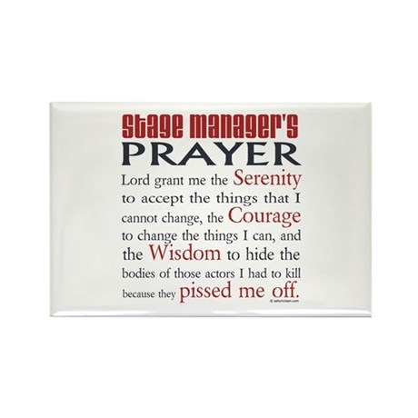 Stage Manager's Prayer Rectangle Magnet