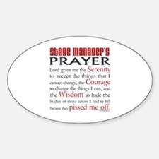 Stage Manager's Prayer Sticker (Oval)