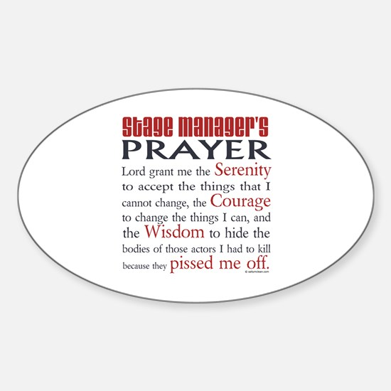 Stage Manager's Prayer Sticker (Oval)