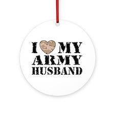 I Love My Army Husband Ornament (Round)