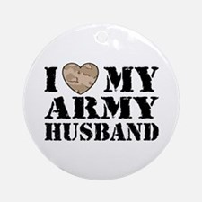 I Love My Army Husband Ornament (Round)