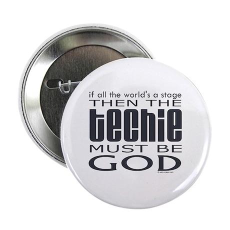 """Techie God 2.25"""" Button"""