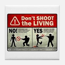 Don't Shoot the Living Zombie Tile Coaster
