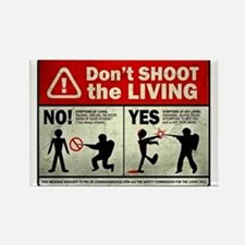 Don't Shoot the Living Zombie Rectangle Magnet (10
