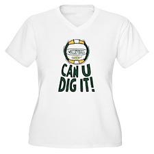Can U Dig It G/Y T-Shirt