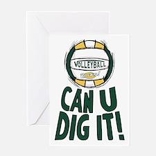 Can U Dig It G/Y Greeting Card