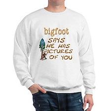 Bigfoot Has Pictures Sweatshirt