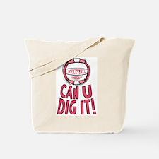 Can U Dig It Pink Tote Bag