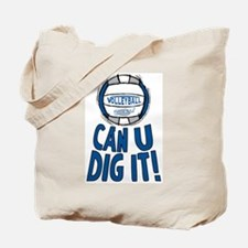 Can U Dig It B/Grey Tote Bag