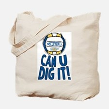 Can U Dig It B/Y Tote Bag