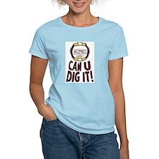 Can U Dig It R/Y T-Shirt