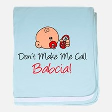 Don't Make Me Call Babcia baby blanket