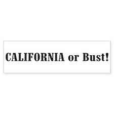 California or Bust! Bumper Bumper Sticker