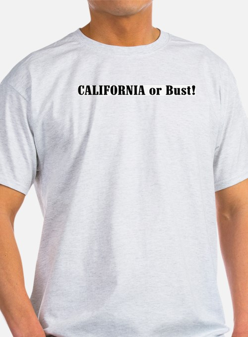 California or Bust! Ash Grey T-Shirt