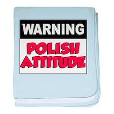 Warning Polish Attitude baby blanket