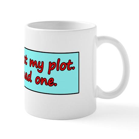 I Haven't Lost My Plot. Mug