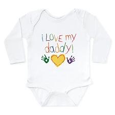 i love my daddy Long Sleeve Infant Bodysuit