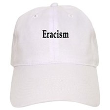 eracism anti-racism Baseball Cap