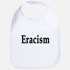eracism anti-racism Bib