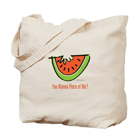 Wanna Piece of Me? Tote Bag