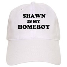 Shawn Is My Homeboy Baseball Baseball Cap