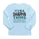 Dharma Thing Long Sleeve Infant T-Shirt