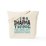 Dharma Thing Tote Bag