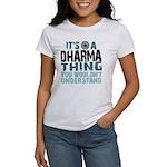 Dharma Thing Women's T-Shirt