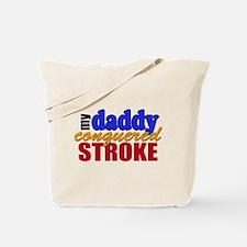 Dad Conquered Stroke Tote Bag
