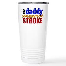 Daddy Conquered Stroke Travel Mug