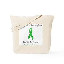 Saving Transplant Tote Bag