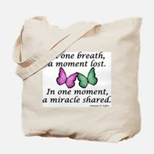 Moment's Miracle Tote Bag