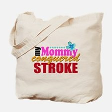 Mommy Conquered Stroke Tote Bag