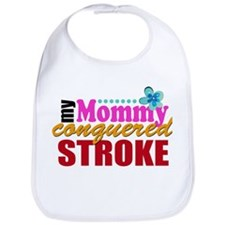 Mommy Conquered Stroke Bib