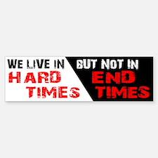 Hard Times Sticker (Bumper)