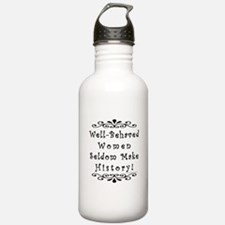 Well-Behaved Women Water Bottle