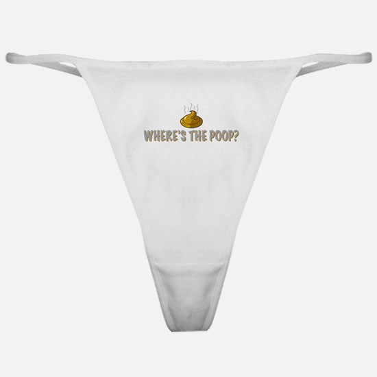 Where's the poop? Classic Thong