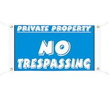 No Trespassing Banner