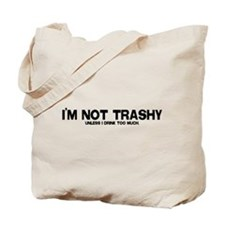Not Trashy Tote Bag
