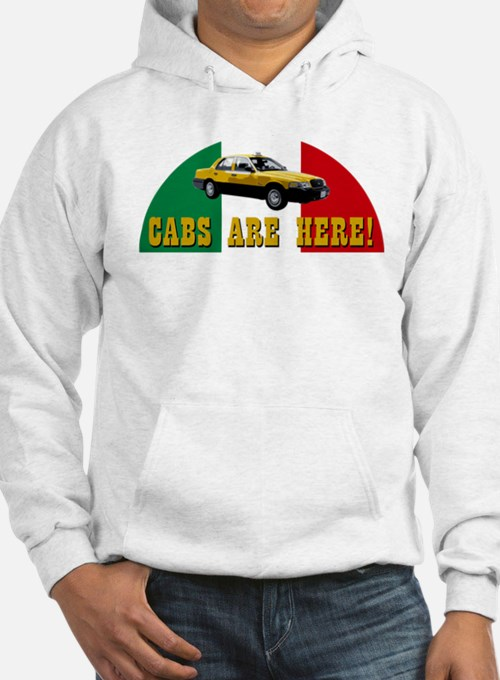 CABS ARE HERE! Hoodie