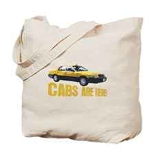 CABS ARE HERE! Tote Bag