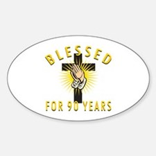 Blessed For 90 Years Decal